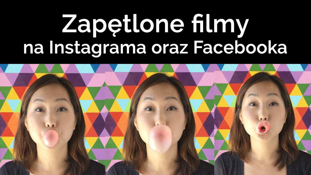 Zapętlone filmy na Instagram i Facebook - aplikacja Boomerang