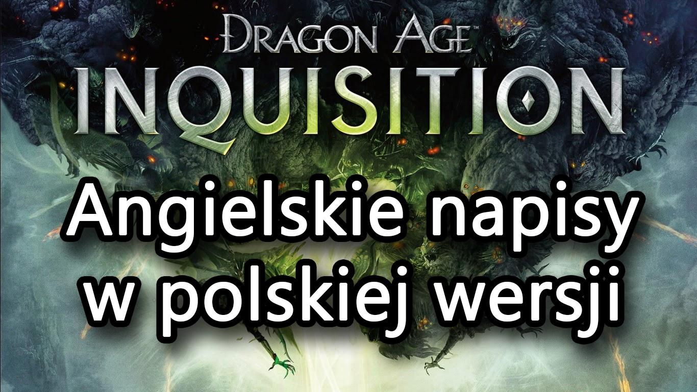 Dragon Age Inkwizycja - jak włączyć angielskie napisy