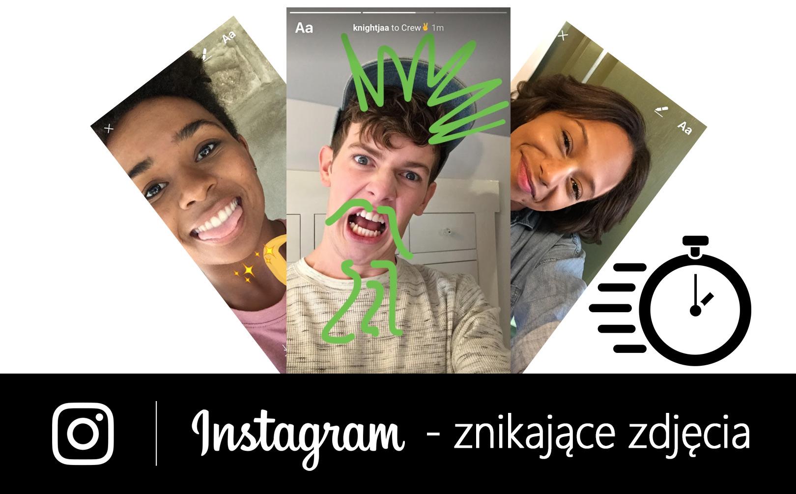 Instagram - wysyłanie znikających zdjęć