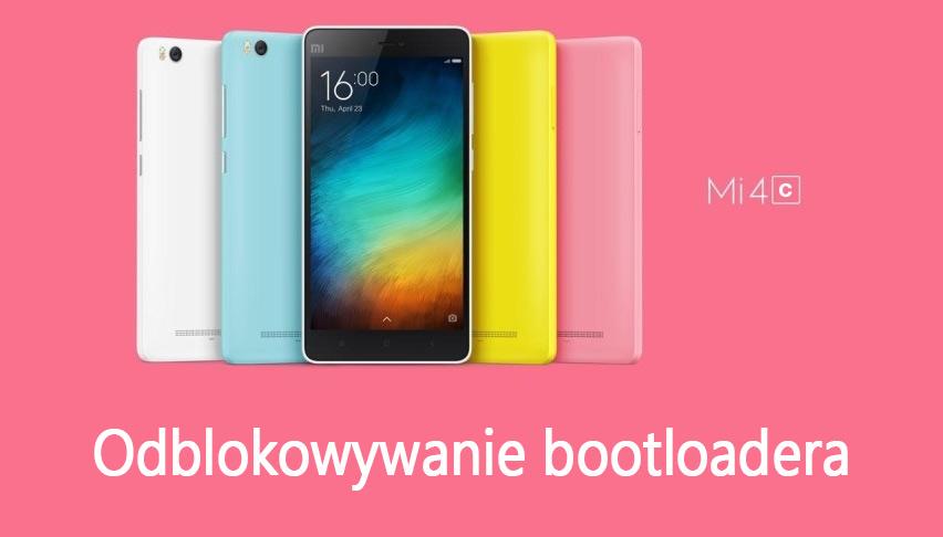 Mi 4C - jak odblokować bootloader bez kodu Xiaomi