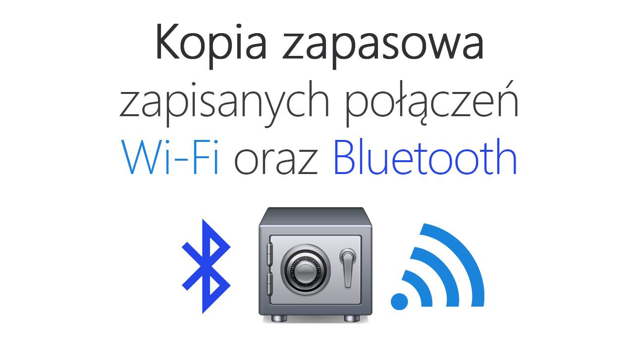 Kopia zapasowa haseł do sieci Wi-Fi w Androidzie