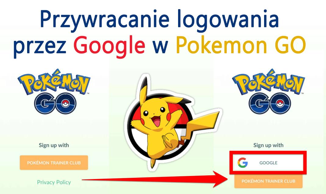 Jak przywrócić logowanie przez konto Google w Pokemon GO