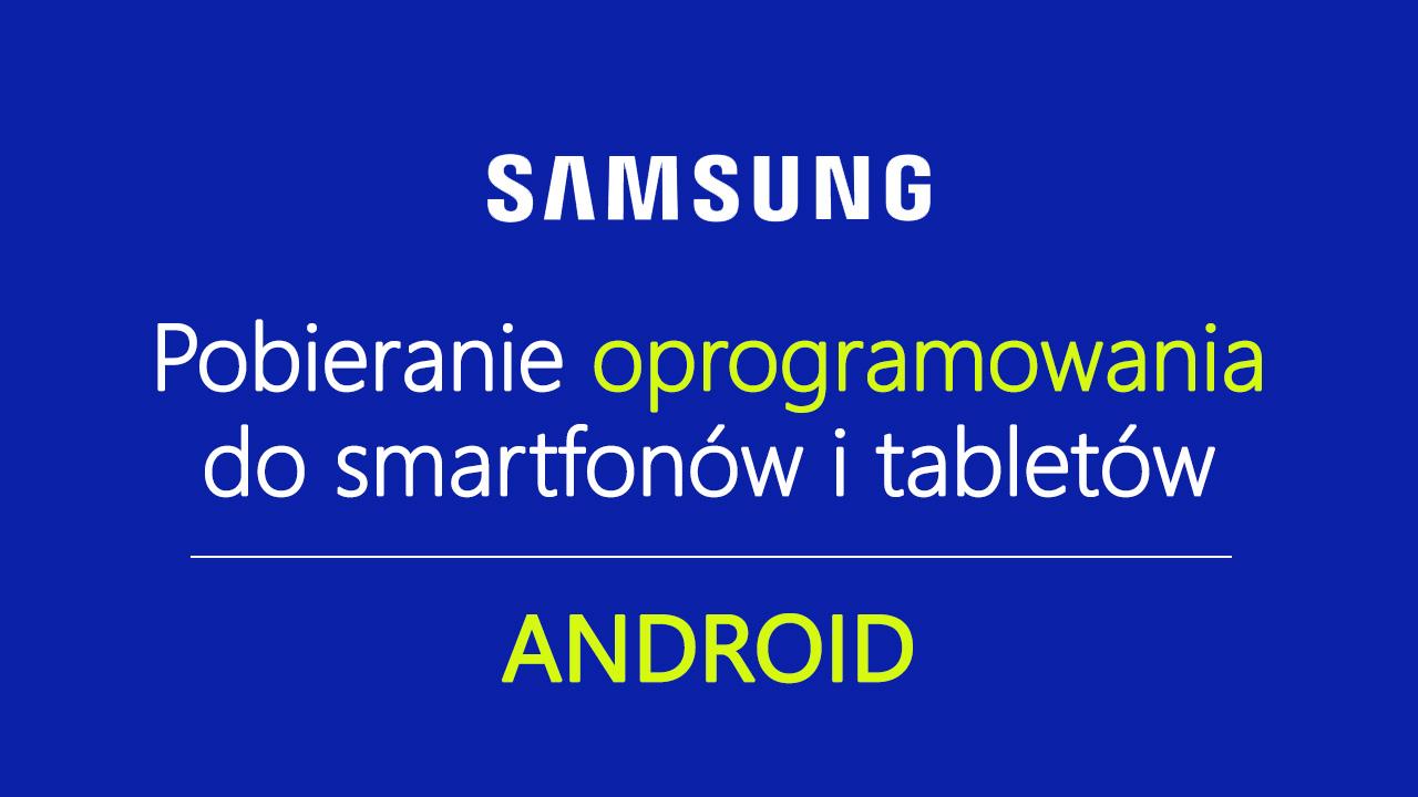 Pobieranie romów do Samsunga z Androidem