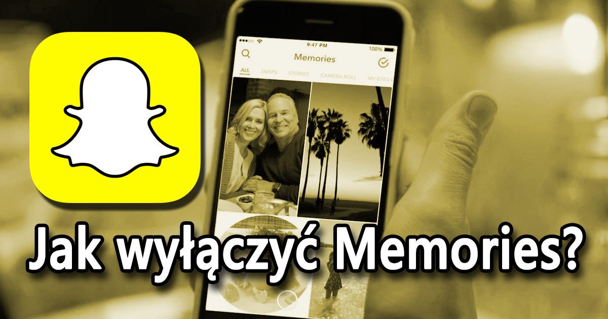 Snapchat - jak wyłączyć Memories?