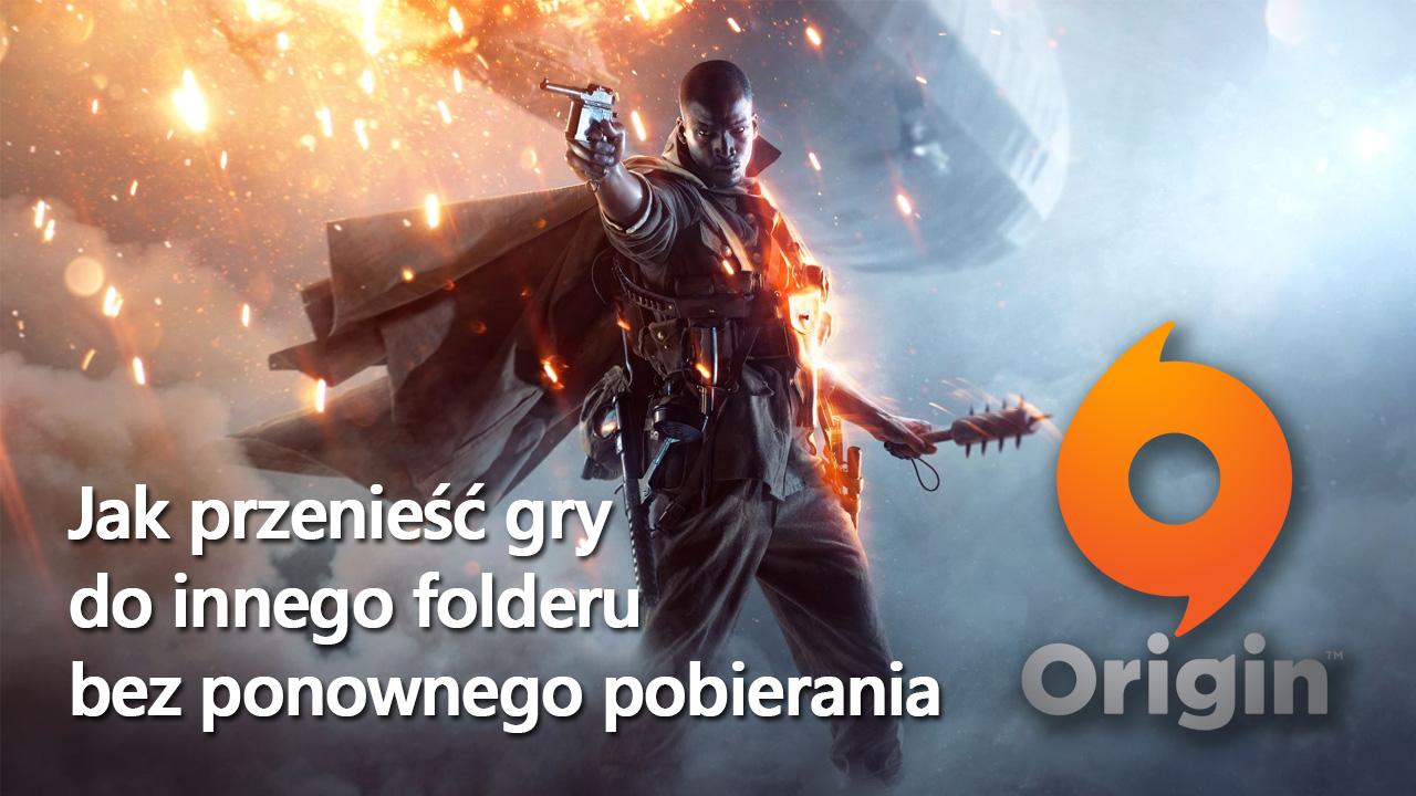 Origin - przenoszenie gier bez ponownego pobierania