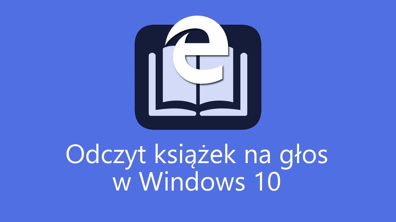 Czytanie książek na głos w Windows 10