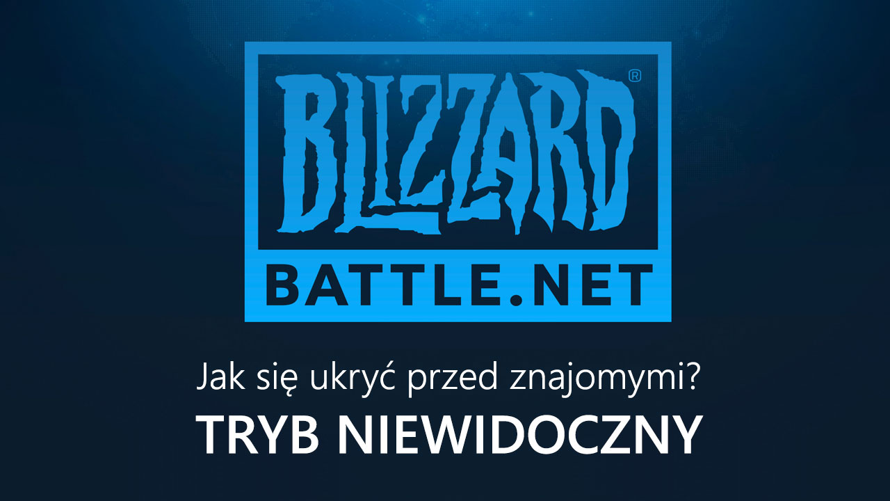 Battle.net - tryb niewidoczny