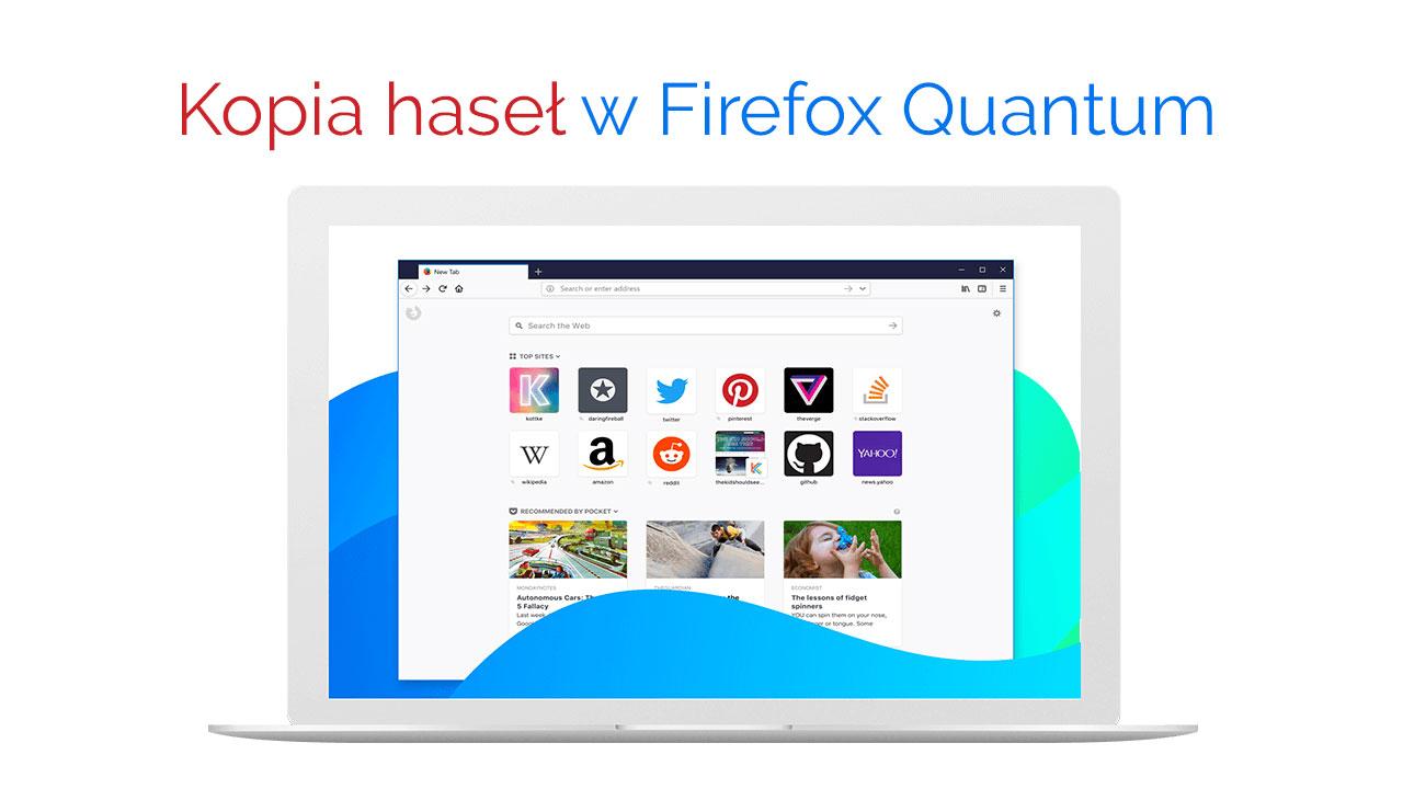 Tworzenie kopii zapasowej haseł w Firefox Quantum