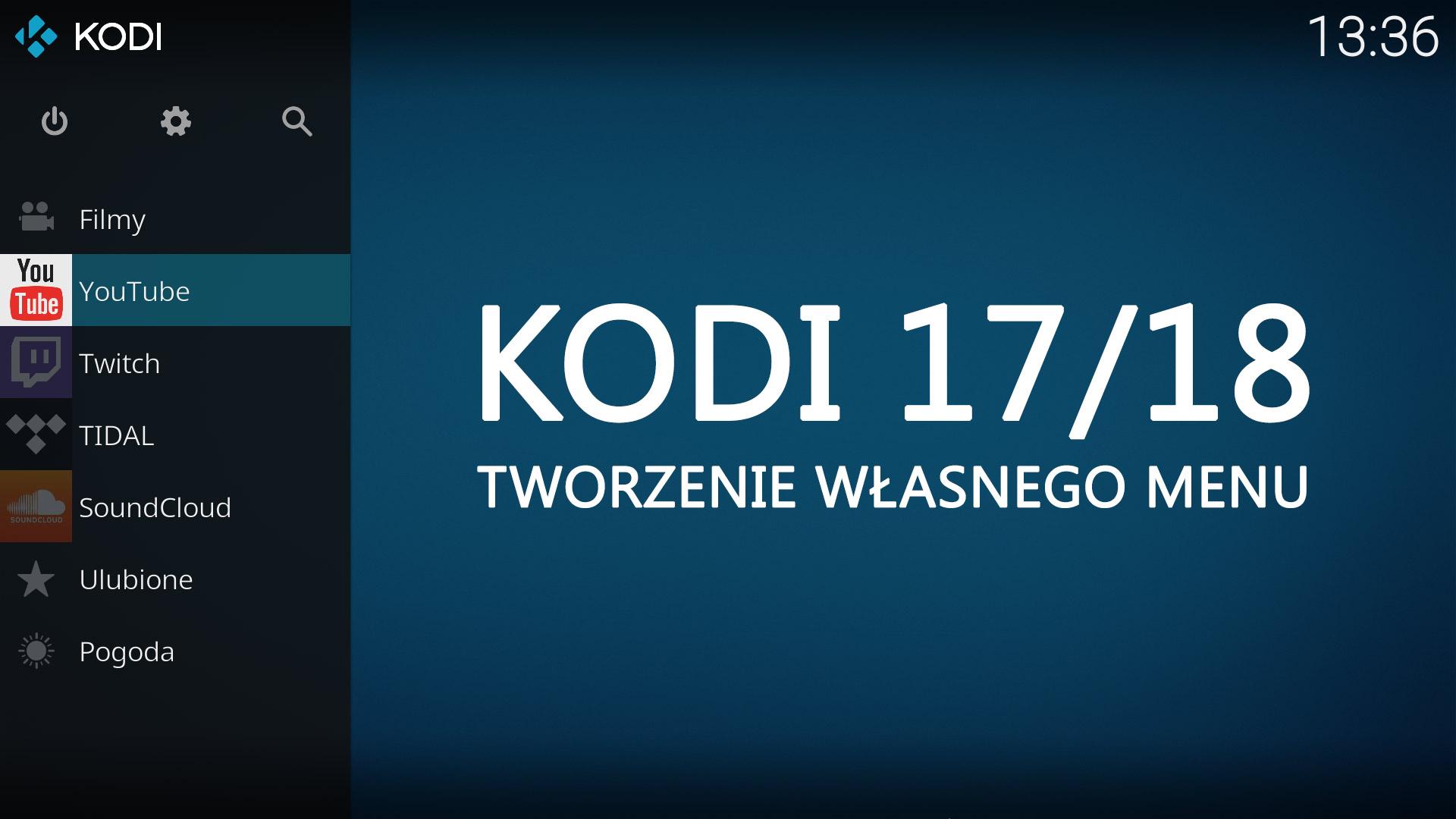 Tworzenie własnego menu w KODI