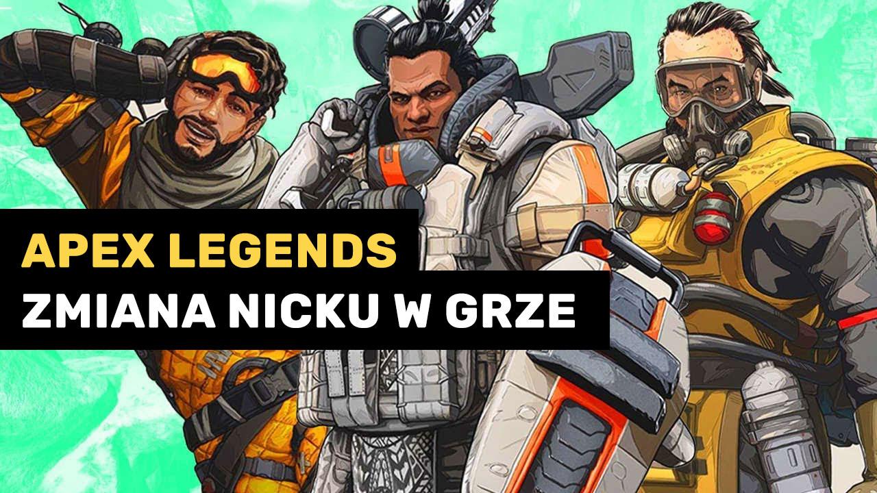 Apex Legends - jak zmienić nick?