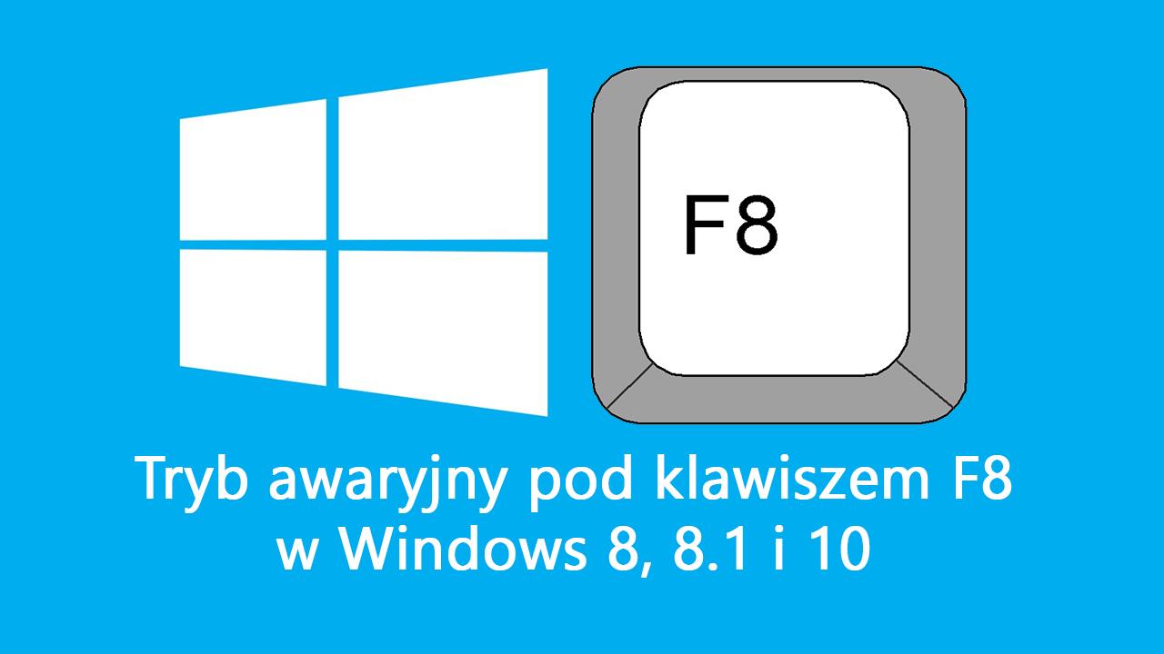 Tryb awaryjny w Windowsie 8, 8.1 i 10