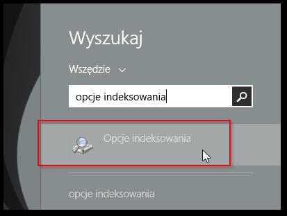 Wyszukiwanie opcji indeksowania w Windows 8